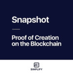 Snapshot - Proof of Creation on the Blockchain
